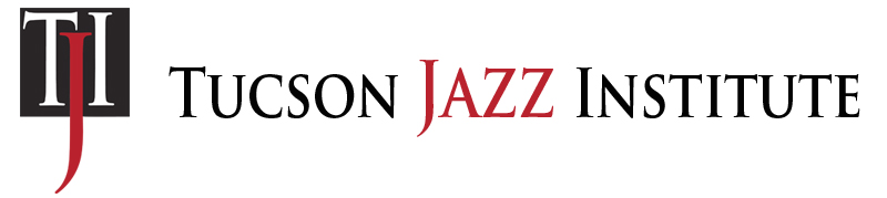Tucson Jazz Institute